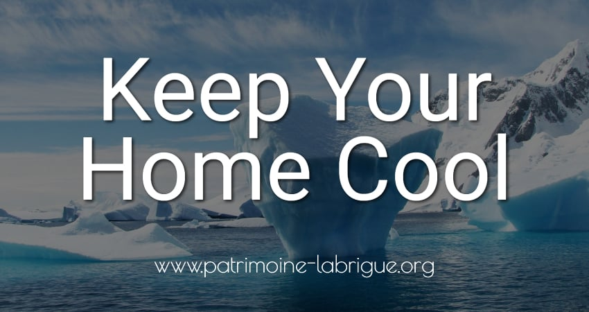 keep your home cool